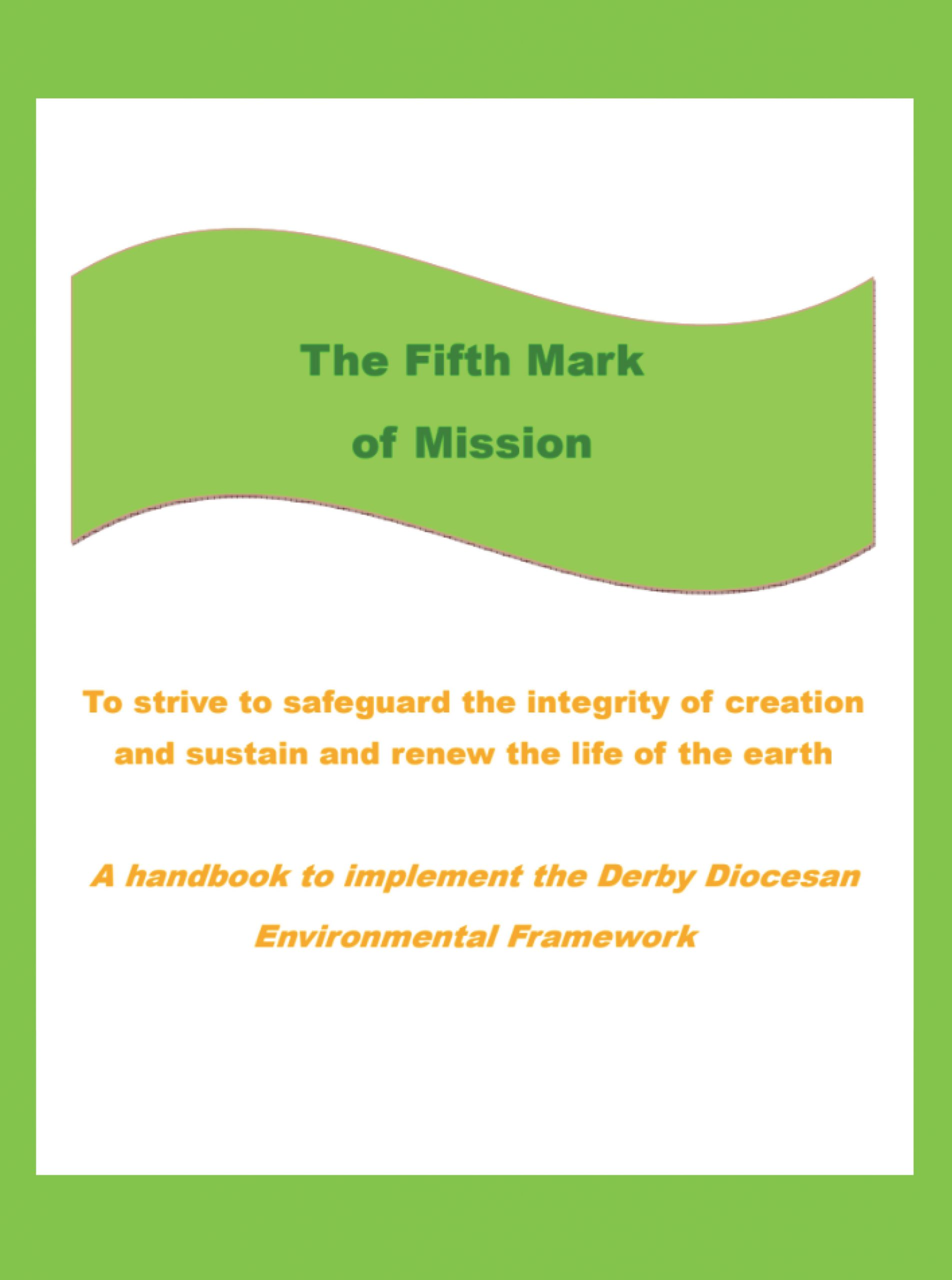 Fifth Mark of Mission - Derby